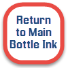Click to go to main Bottle Ink Page